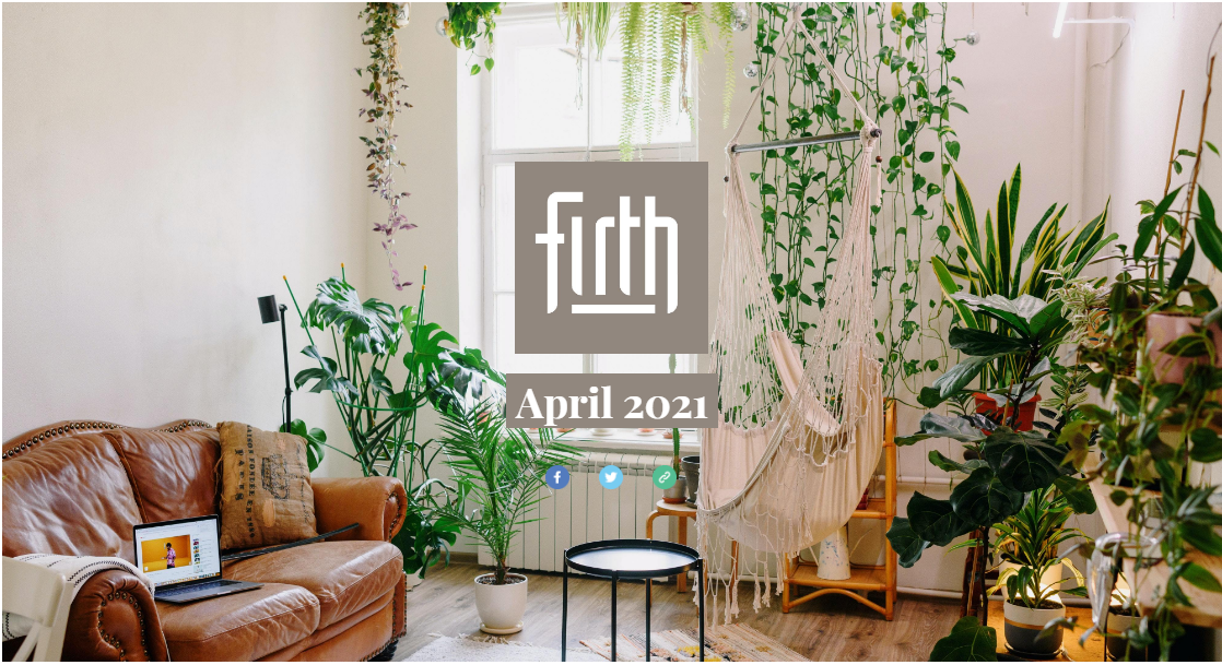 What's on at firth: April 2021